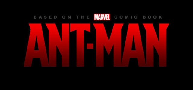 Ant-Man kommt früher als geplant!