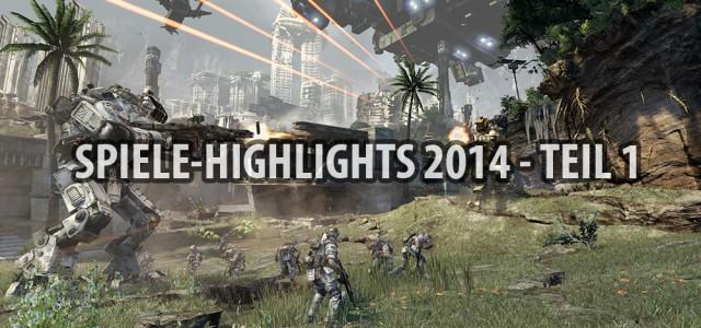 Spiele-Highlights 2014 – Teil 1