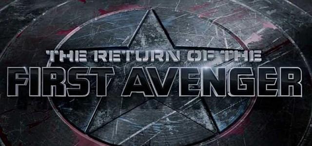 The Return of the First Avenger – Vierminütige Vorschau und drei neue Poster