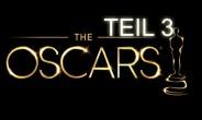 Oscars Vorschau 2014 Teil 3