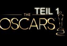 Oscars Vorschau 2014 Teil 1