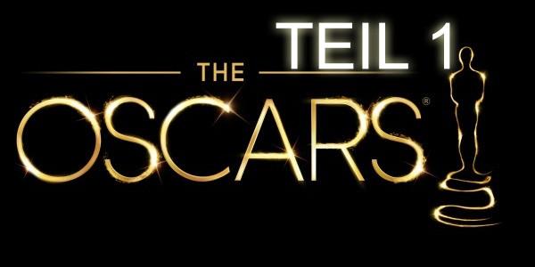 Oscars-Vorschau 2014 Teil 1