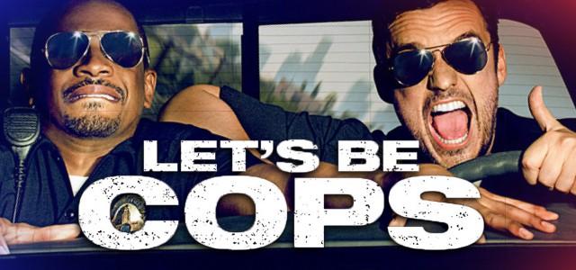 Let's be Cops – Die Party Bullen (2014)