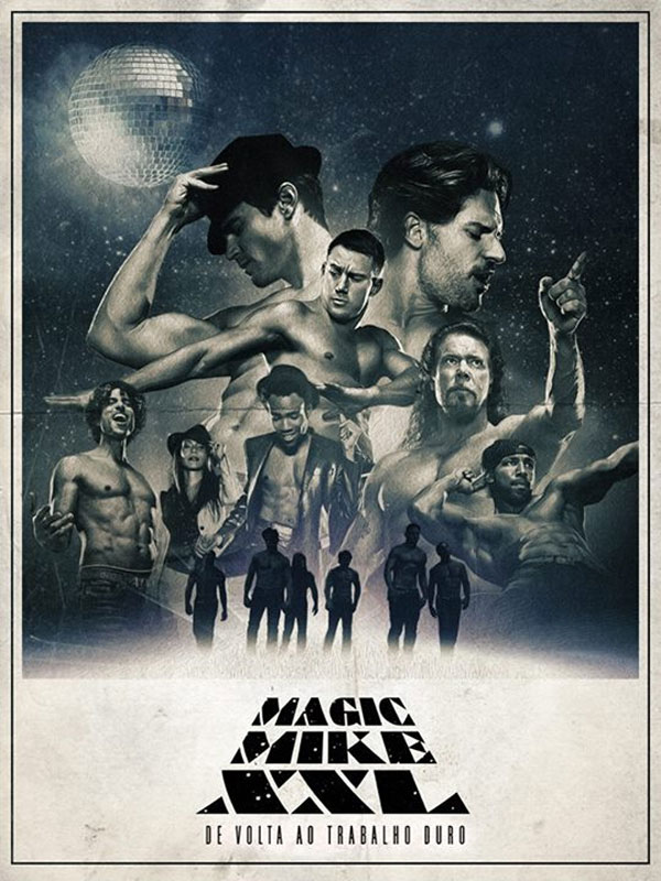 Magic Mike XXL Trailer & Poster