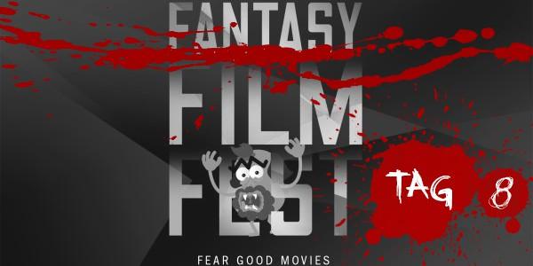 Fantasy Filmfest 2015 Tagebuch – Tag 8
