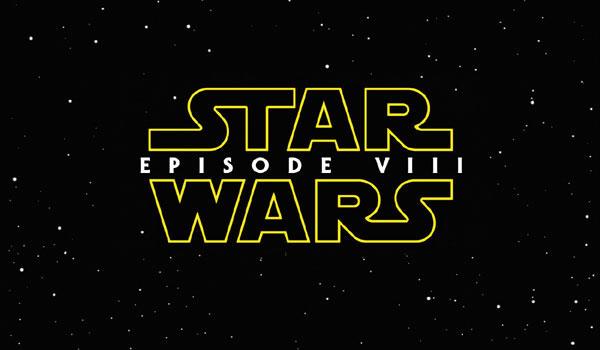 Star Wars Episode VIII Kinostart