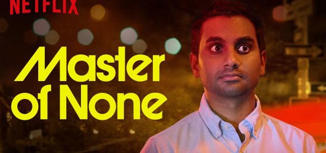"""Netflix verlängert die Comedyserie """"Master of None"""" um eine 2. Staffel"""