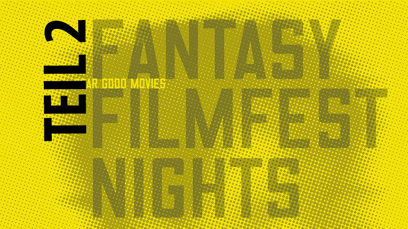Fantasy Filmfest Nights 2014 Tag 2