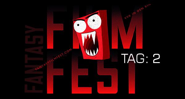 Fantasy Filmfest 2014 Tagebuch Tag 2