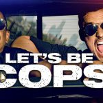 Let's be Cops - Die Party Bullen (2014) Filmkritik