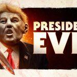 President Evil Trailer