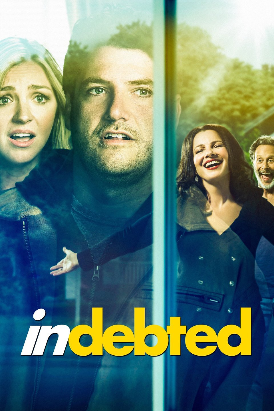 Indebted Trailer & Poster