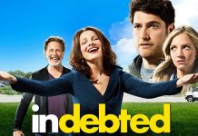 Indebted Trailer