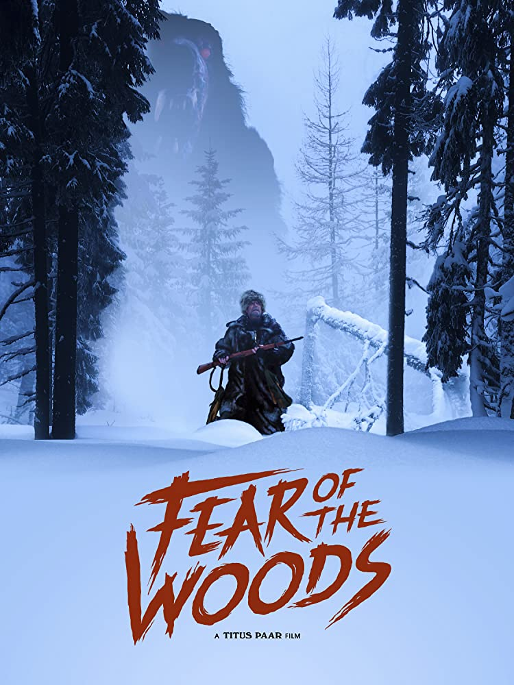 Fear of the Woods Trailer & Poster 1