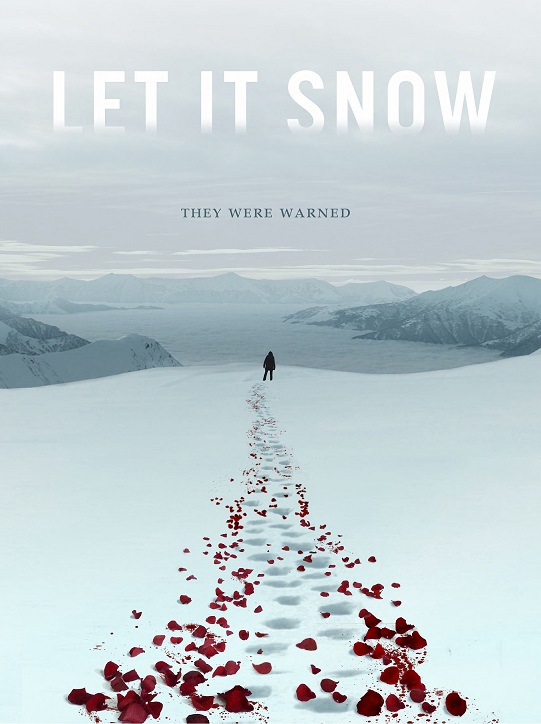 Let It Snow Trailer & Poster